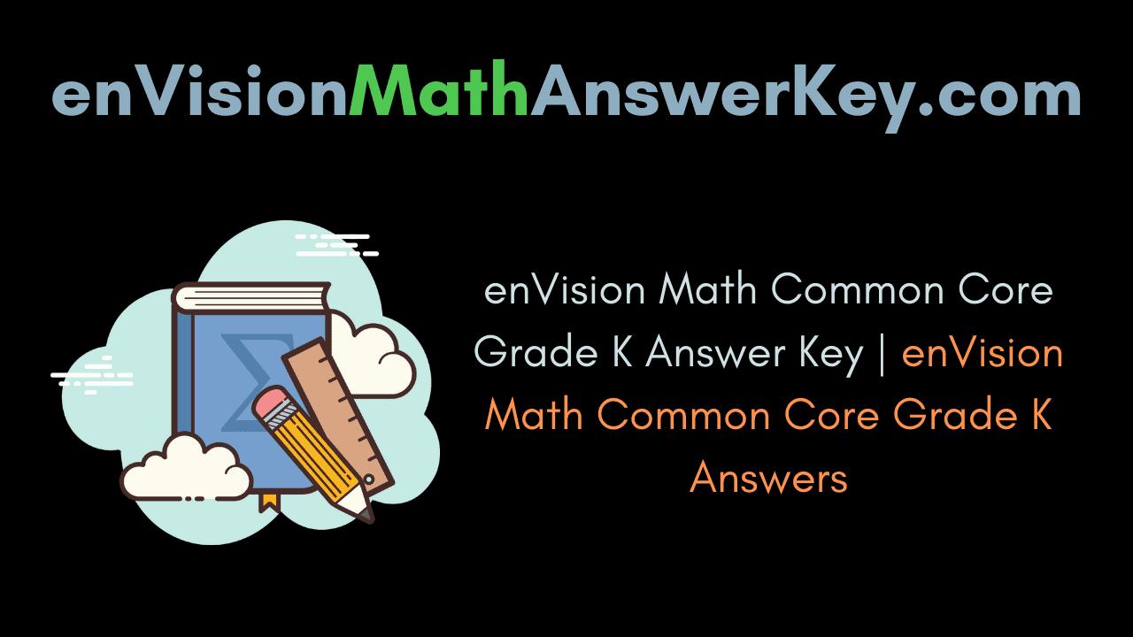 enVision Math Common Core Grade K Answer Key